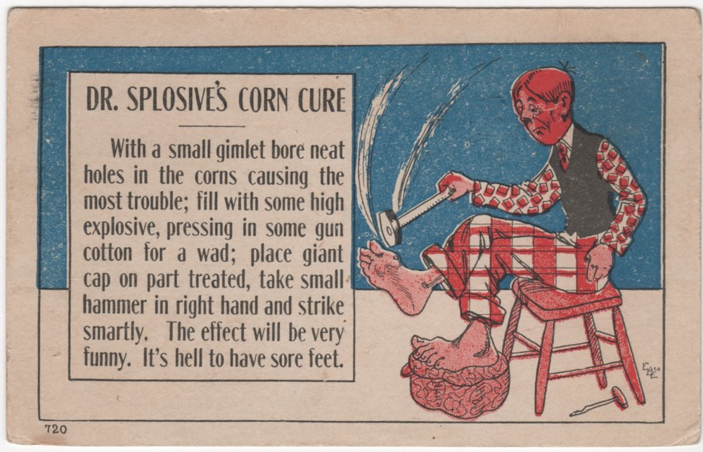 """Dr. Splosive's Corn Cure"""