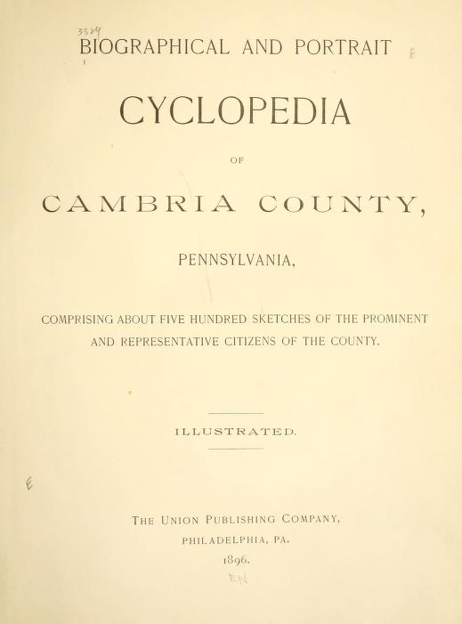 Biographical and Portrait Cyclopedia of Cambria County, Pennsylvania