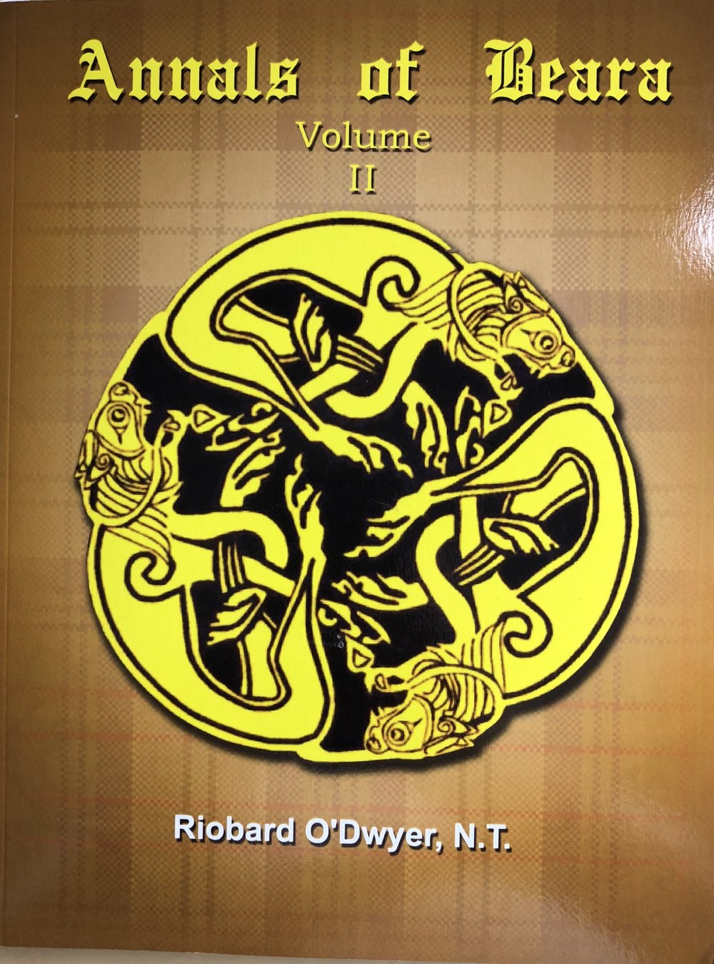 Annals of Beara - Volume II by Riobard O'Dwyer