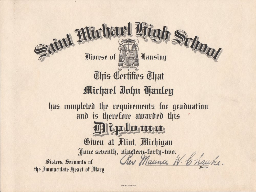 Michael John Hanley (1924-2015) High School Diploma