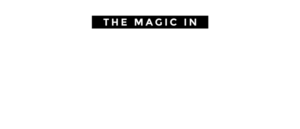 The Magic in Mindfulness