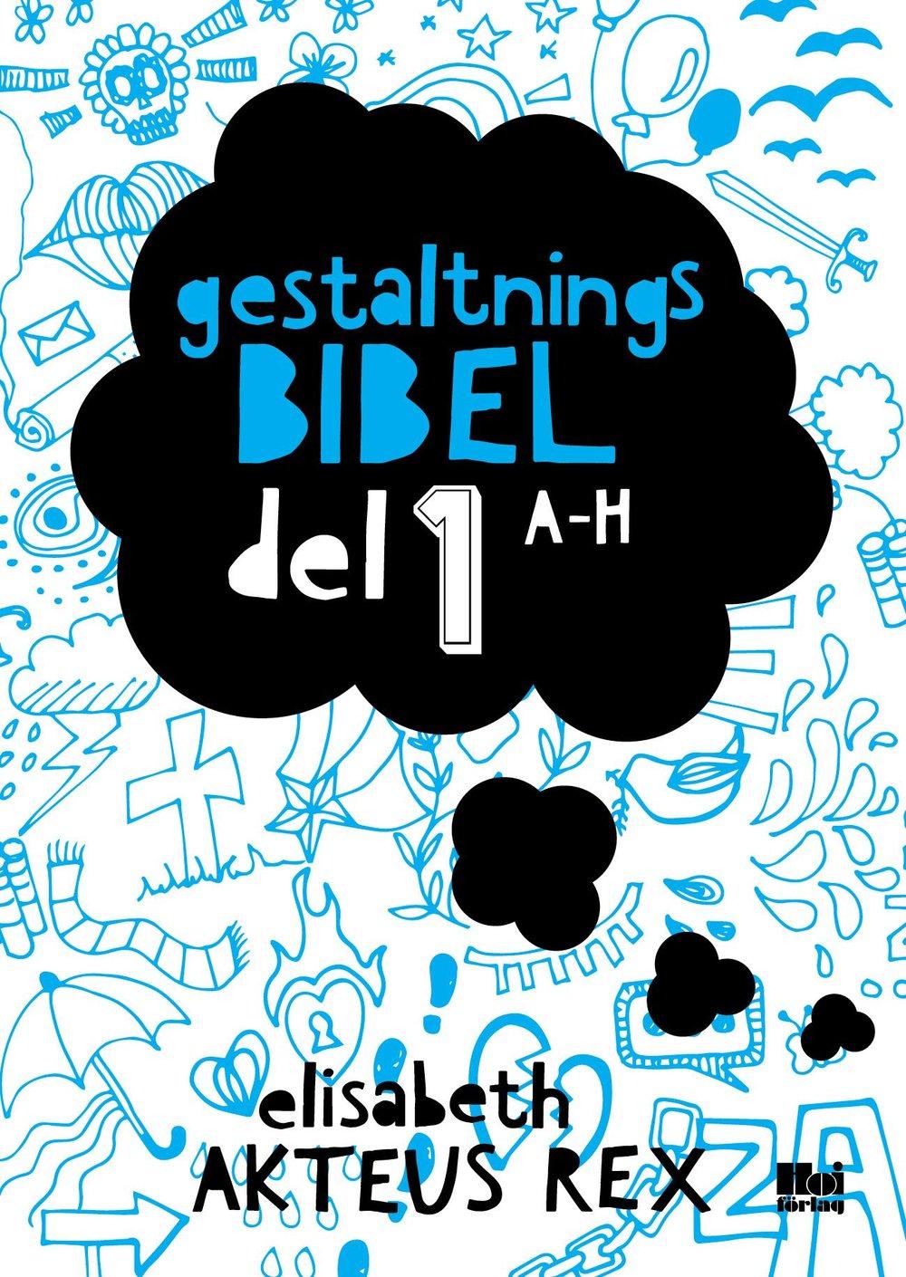 Gestaltningsbibeln del 1 a-h