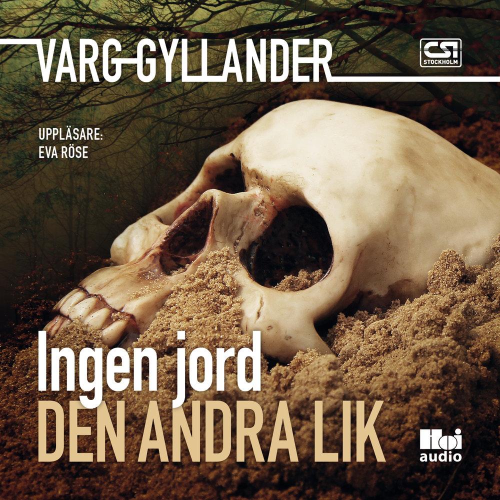 Ljudbok Ingen jord den andra lik av Varg Gyllander