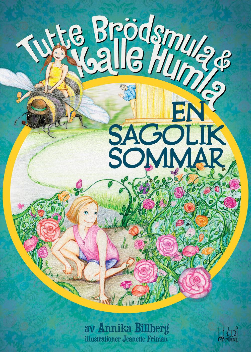 Tutte Brödsmula & Kalle Humla - En sagolik sommar