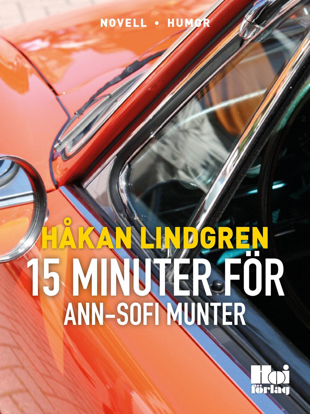 Femton minuter för Ann-Sofie Munter
