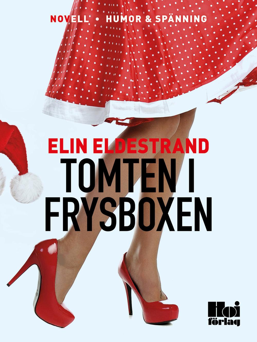 E-bok Tomten i frysboxen av Elin Eldestrand