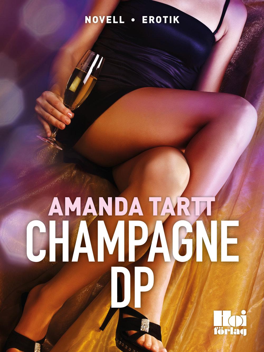 E-bok Champagne DP av Amanda Tartt