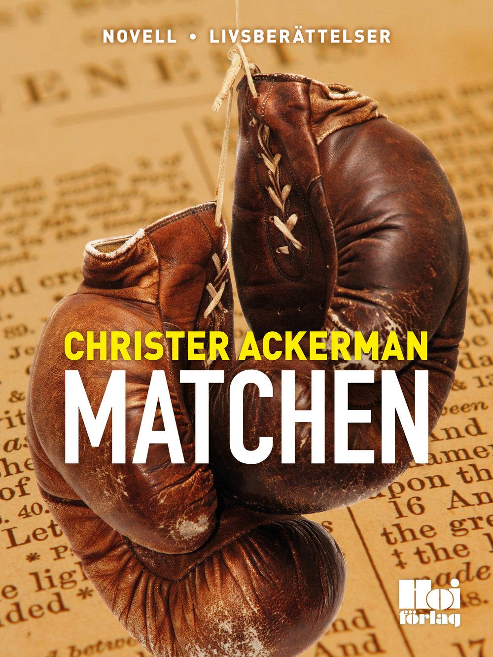 E-bok Matchen av Christer Ackerman