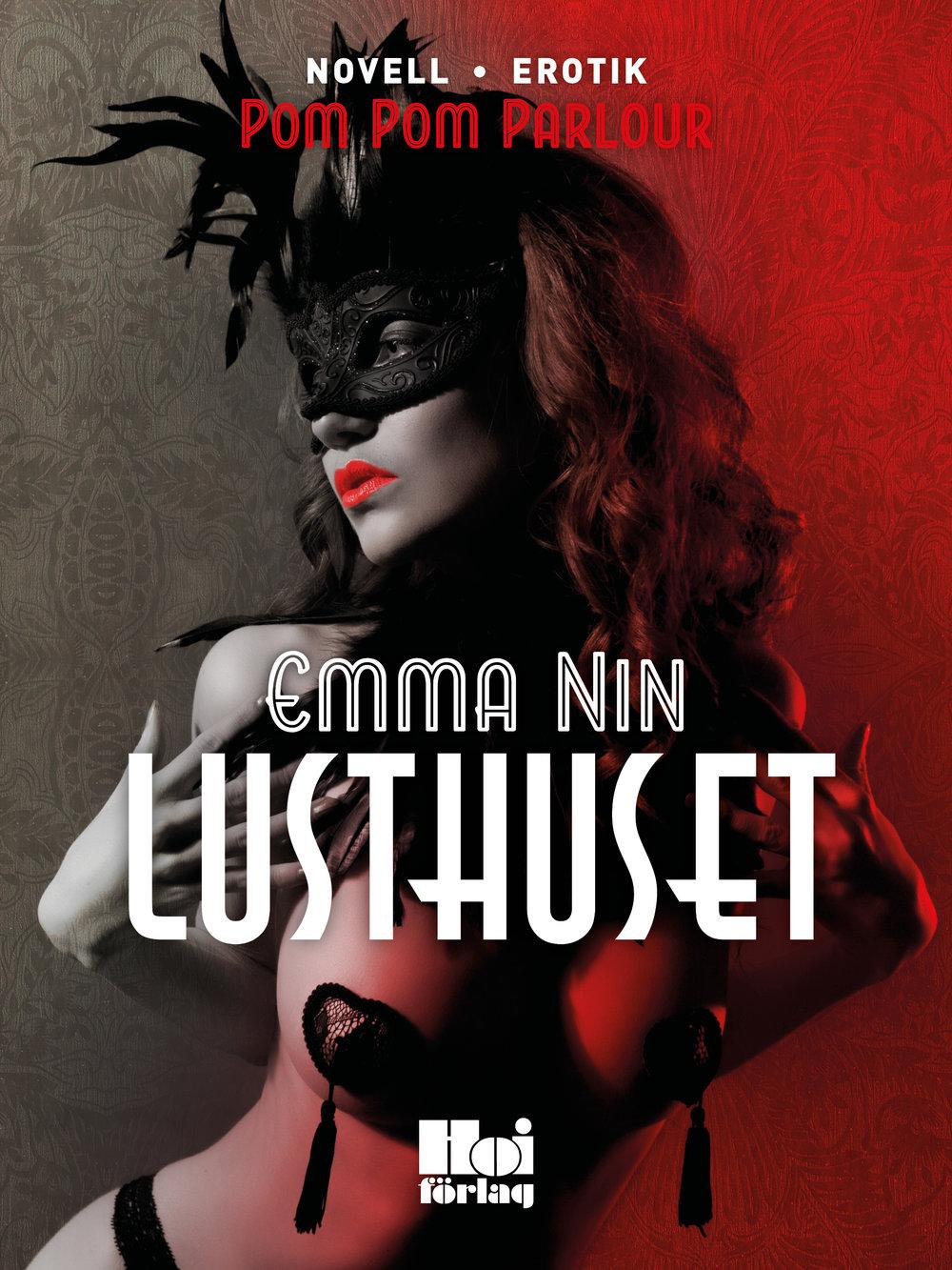 E-bok Lusthuset av Emma Nin