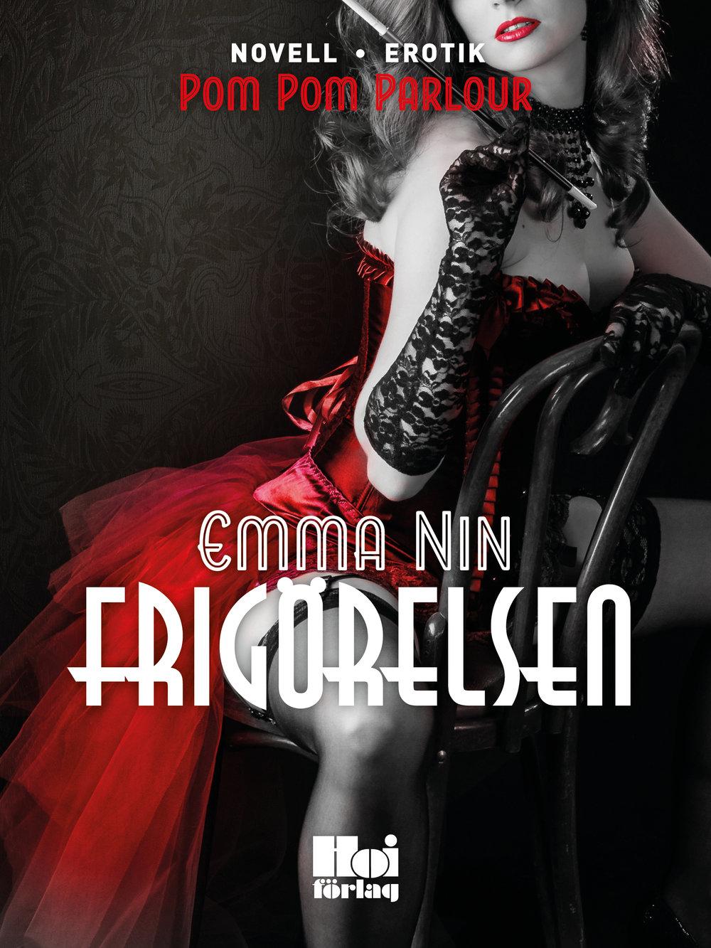 E-bok Frigörelsen av Emma Nin