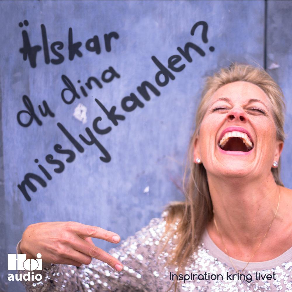 Alskar-du-dina-misslyckanden-Omslag-Audio_ 1400px.jpg