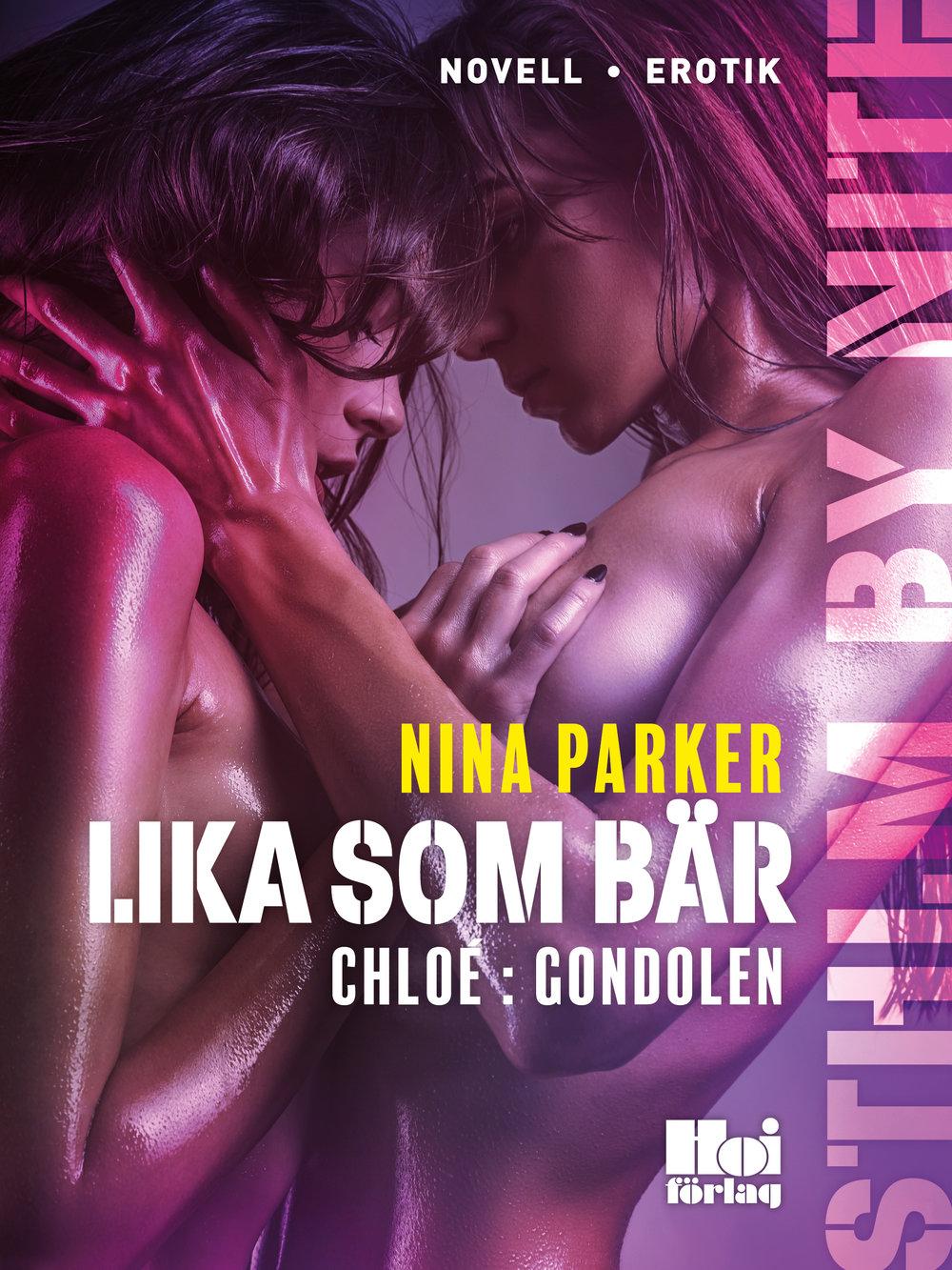 E-bok Lika som bär - Chloé : Gondolen av Nina Parker