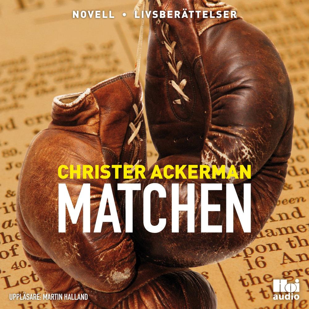 Matchen av Christer Ackerman