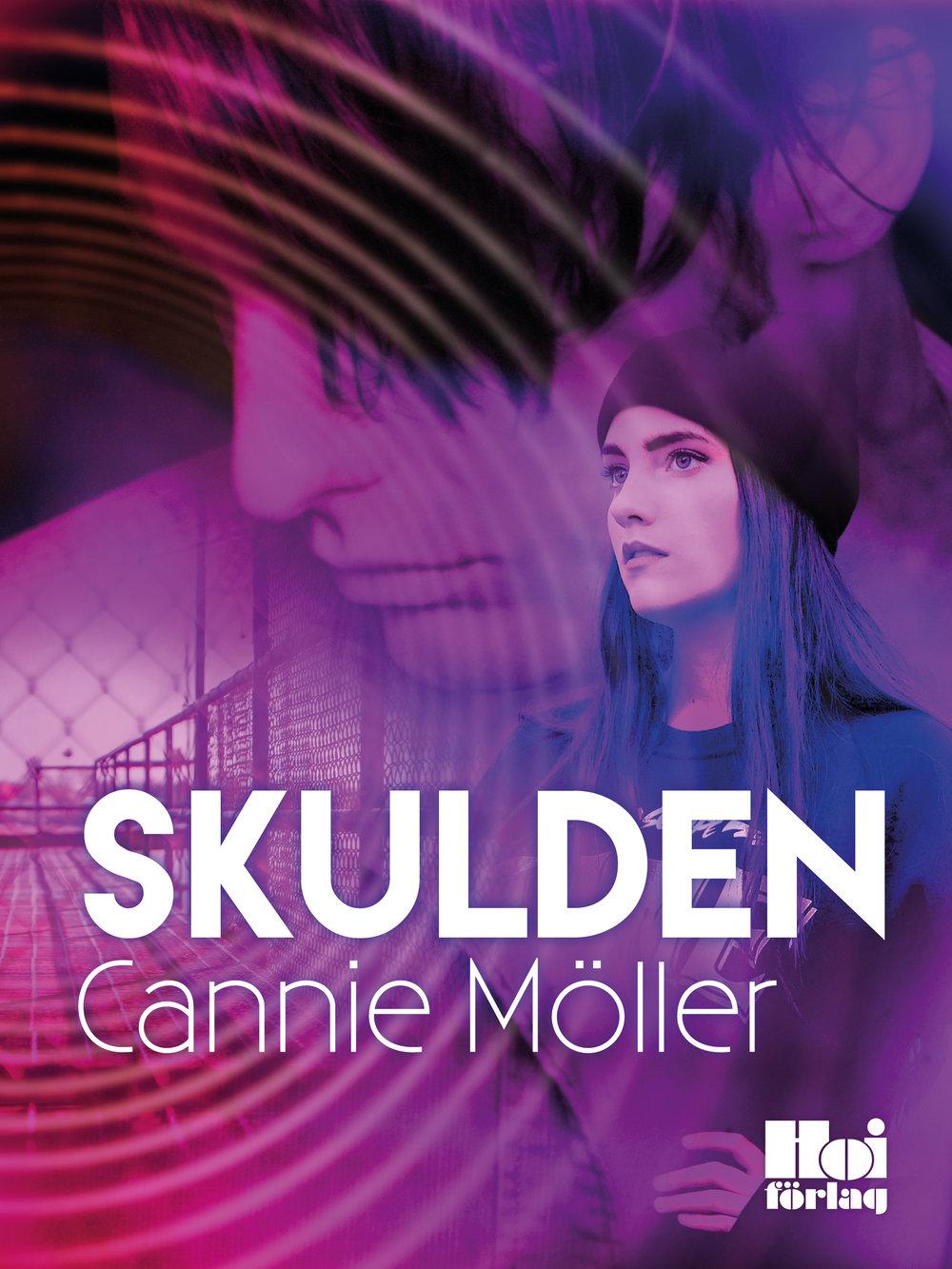 E-bok Skulden av Cannie Möller