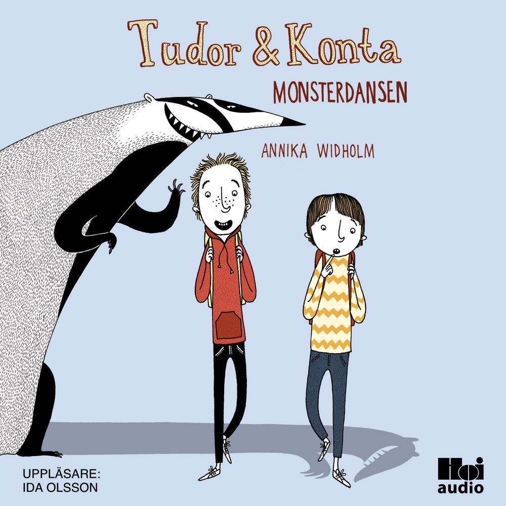 Tudor & Konta: Monsterdansen av Annika Widholm