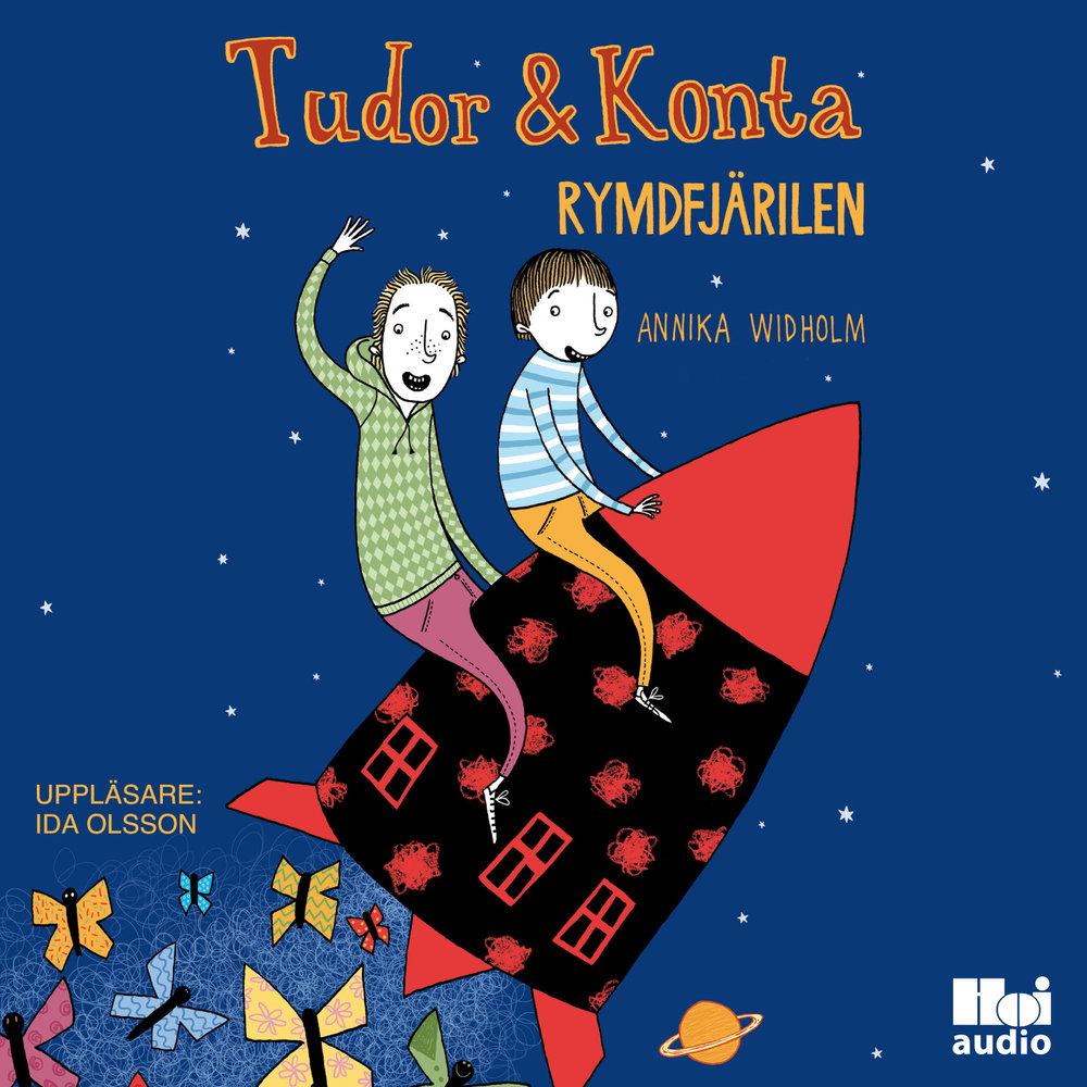 Ljudbok Tudor & Konta. Rymdfjärilen av Annika Widholm