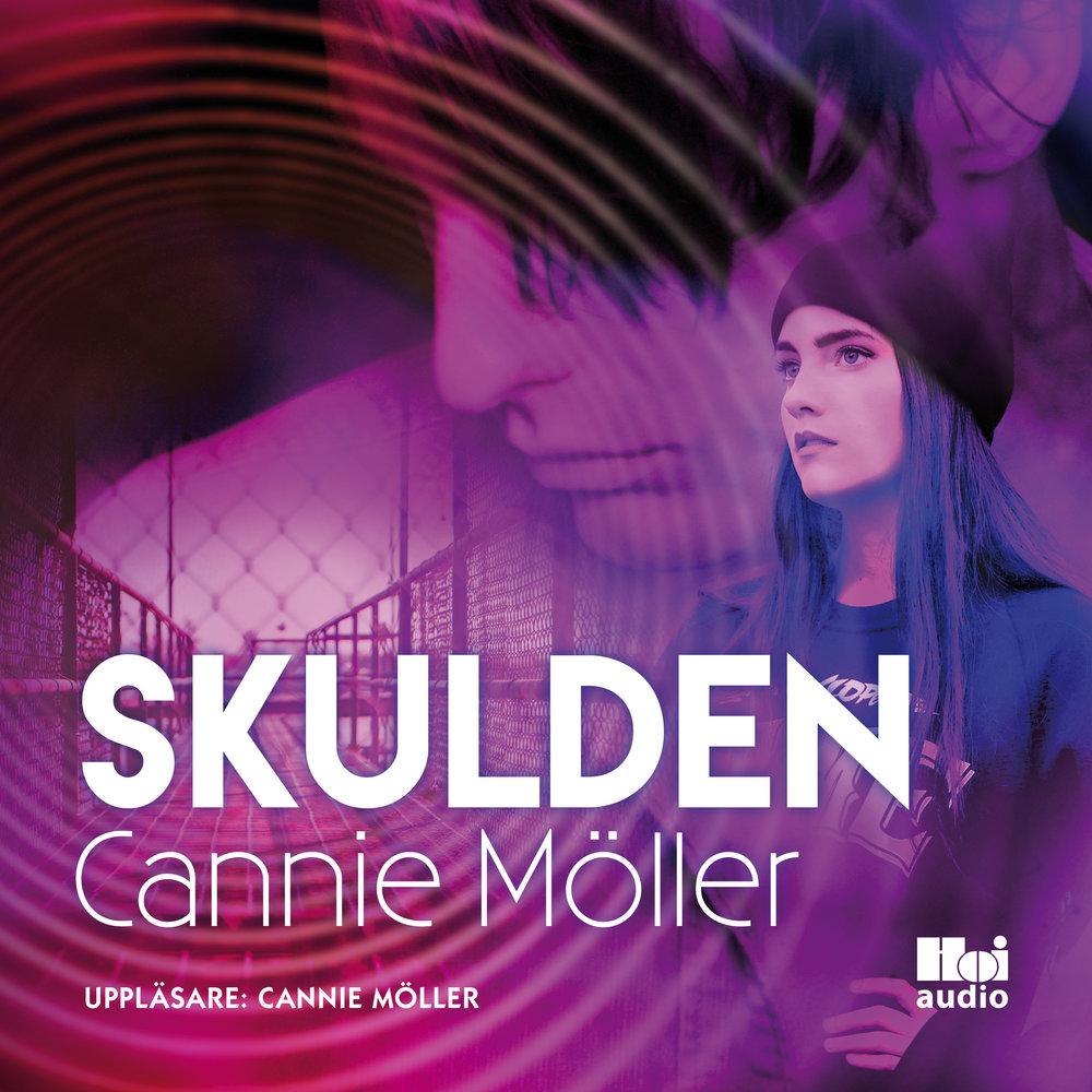 Ljudbok Skulden av Cannie Möller