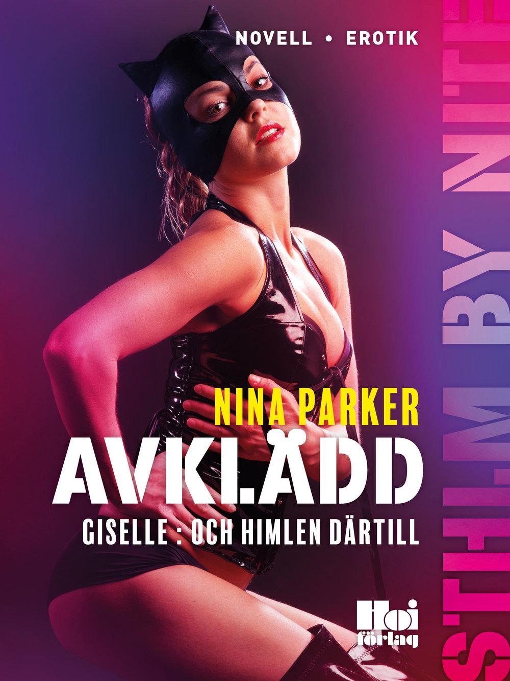 E-bok Avklädd - Giselle : Och himlen därtill av Nina Parker