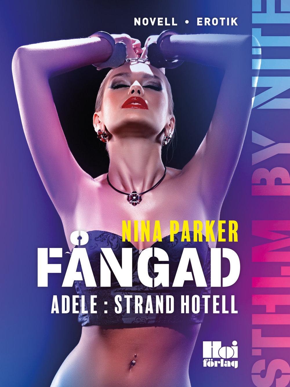 Fångad - Adele : Strand Hotell