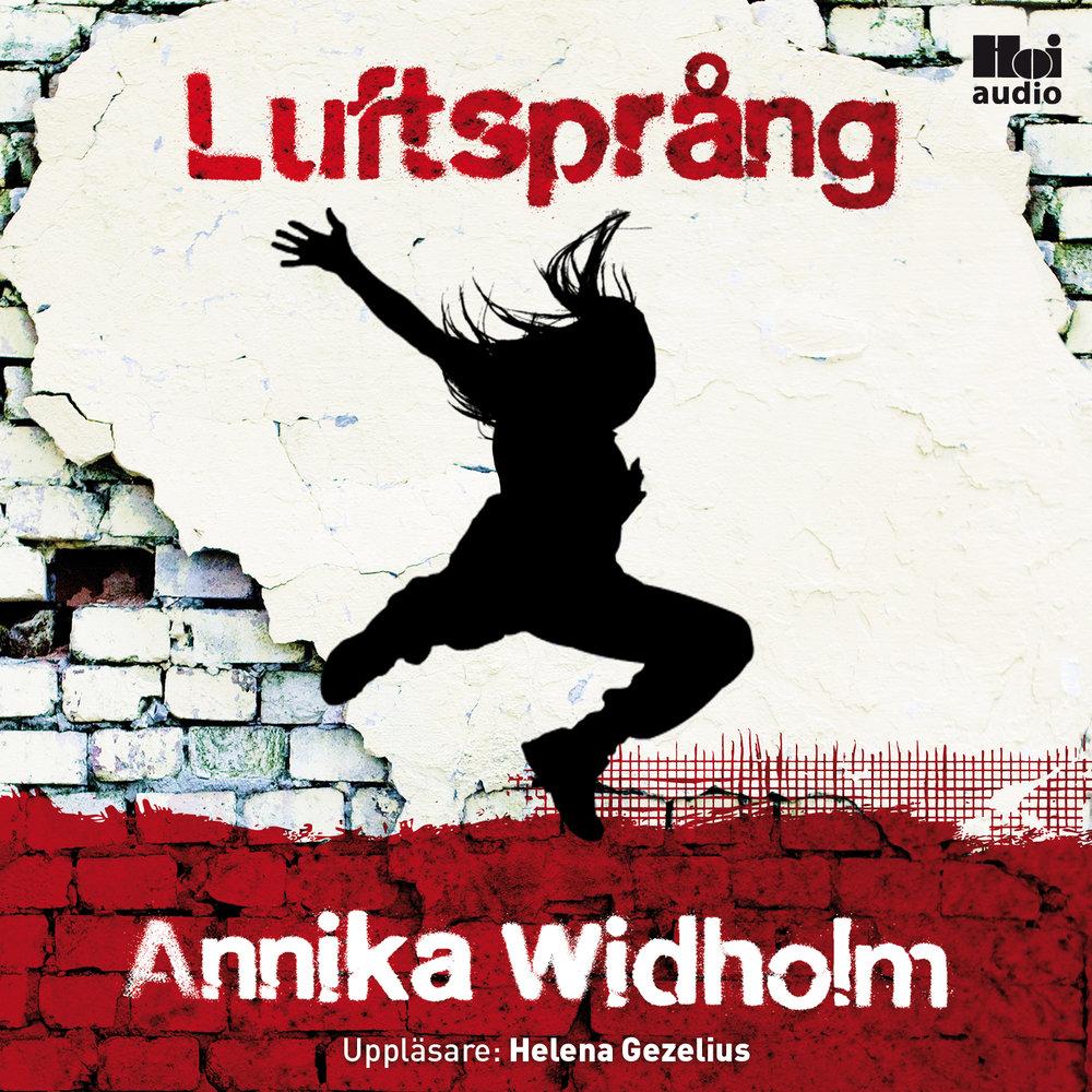 Ljudbok Luftsprång av Annika Widholm