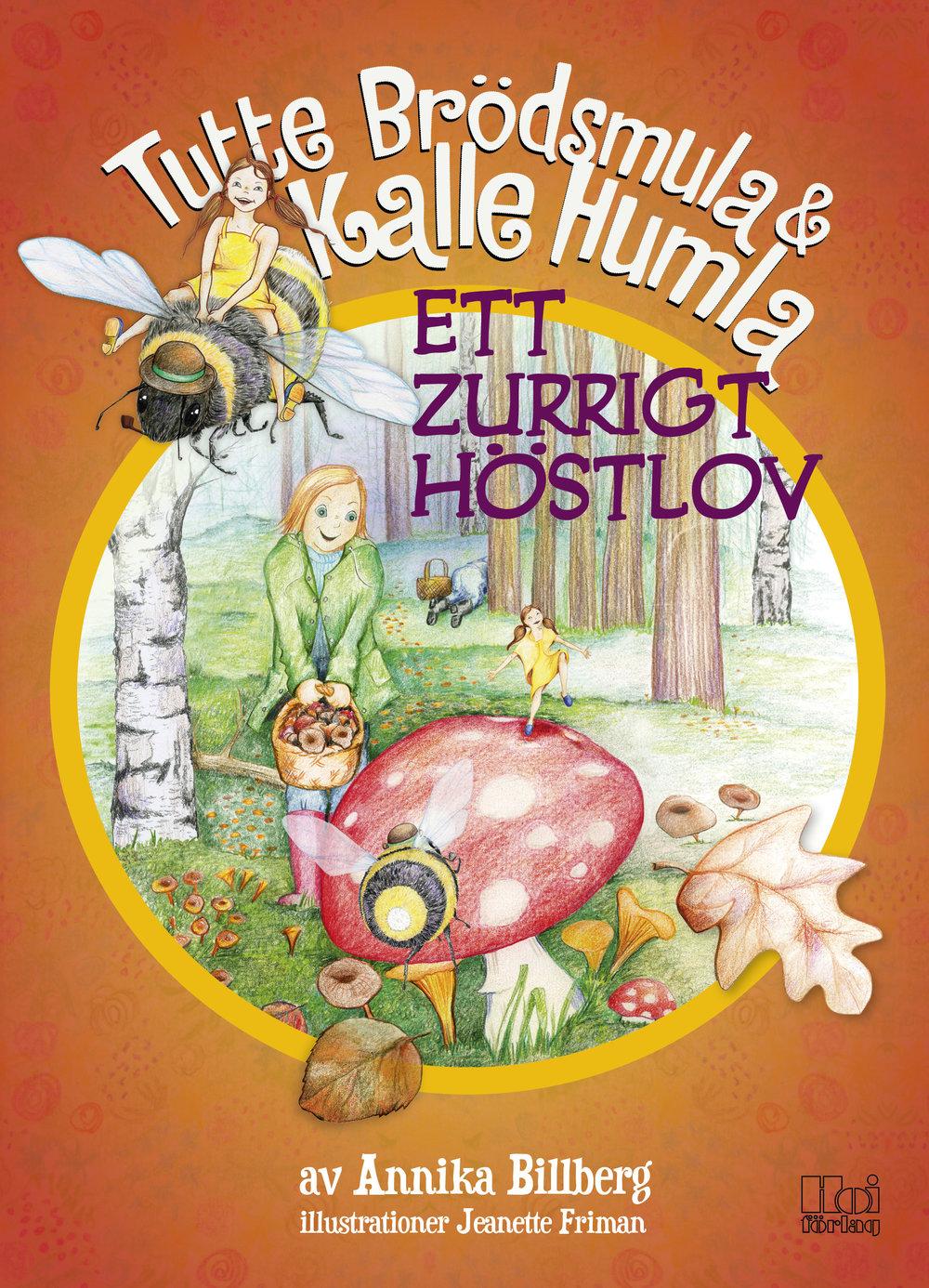 Tutte Brödsmula & Kalle Humla - Ett zurrigt höstlov