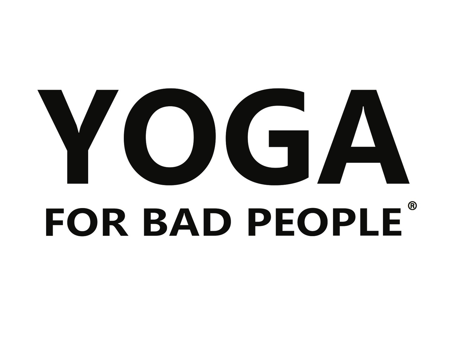 Yoga For Bad People