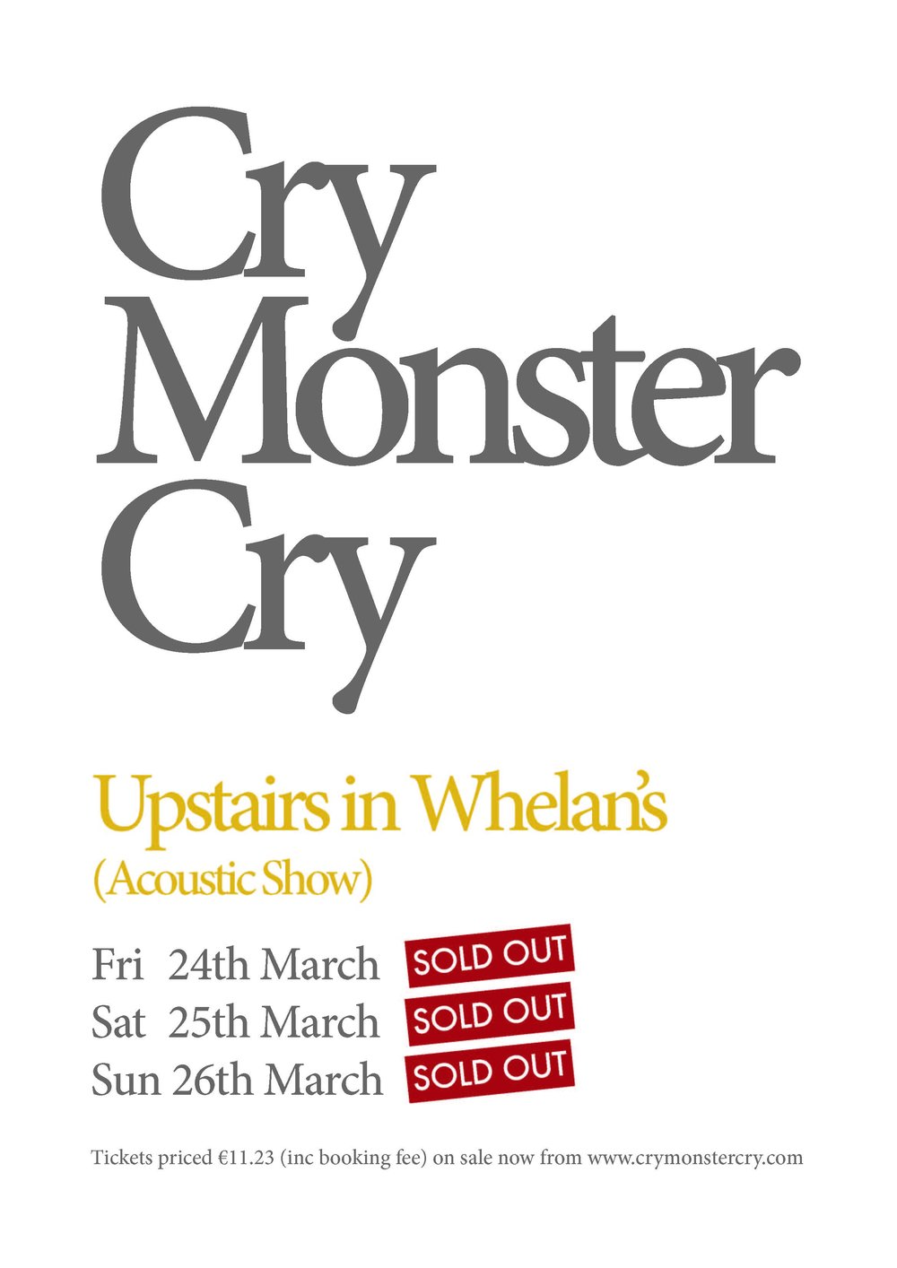 Cry Monster Cry sell out three dates in Whelan's - The third and final night will raise money for the charity,