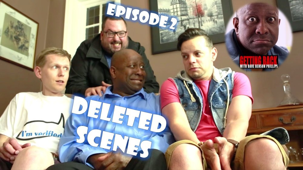 EPISODE 2 DELETED SCENES      Released 19/10/17      Bits from the cutting room floor.