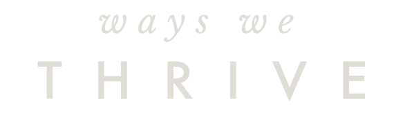 Ways We Thrive | Branding Studio