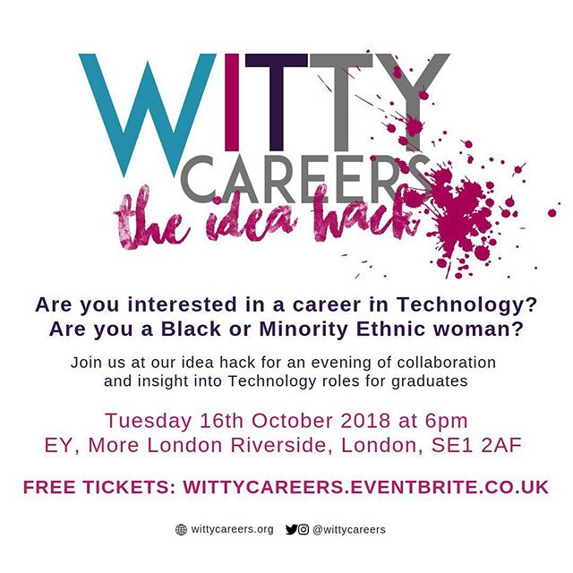 Our next event is here! We are having an idea hack at Ernst and Young on Tuesday 16th October! If you are interested in learning more about the Tech industry or what exactly is involved in a Tech role, this is for you! Link to free tickets: wittycareers.eventbrite.co.uk