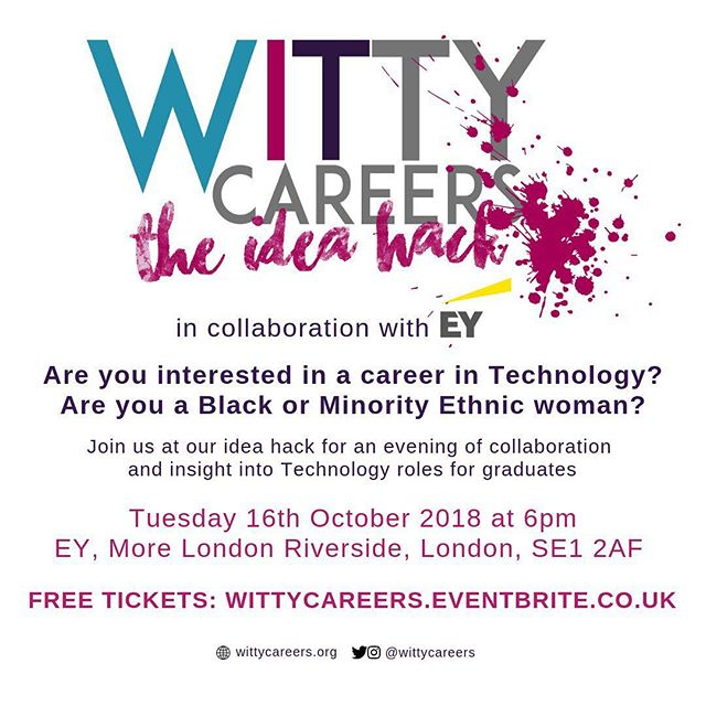 Our next event is here! We are having an idea hack in collaboration with EY on Tuesday 16th October! If you are interested in learning more about the Tech industry or what exactly is involved in a Tech role, this is for you! Link to free tickets: wittycareers.eventbrite.co.uk