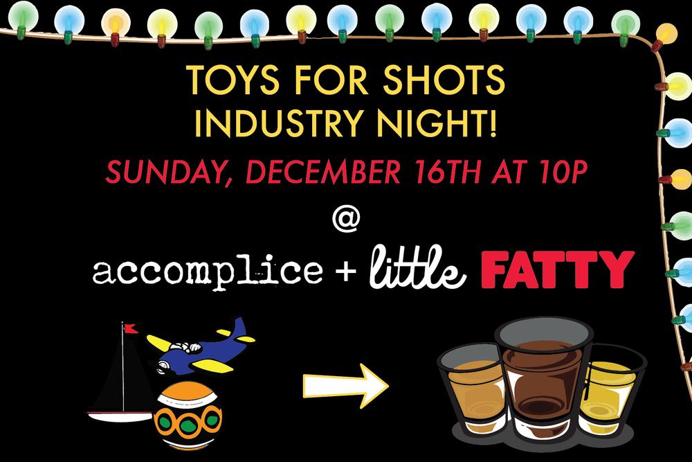 Accomplice + Little Fatty Industry Night
