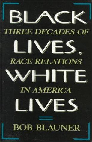 Black Lives, White Lives