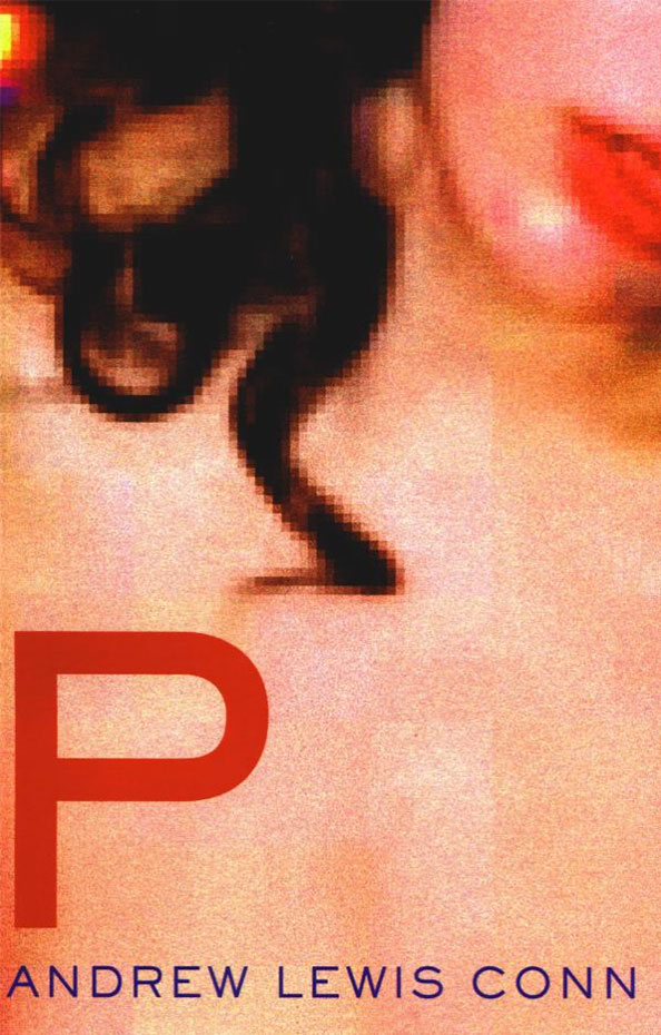 P: A Novel