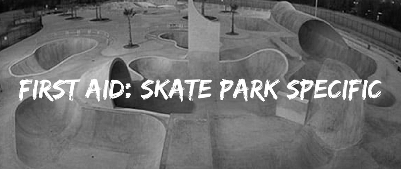 First Aid- skate park specific.jpg