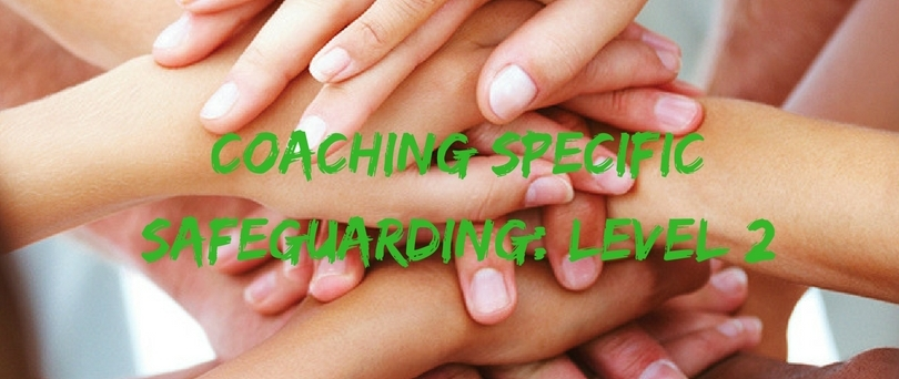 coaching specific safeguarding- level 2.jpg