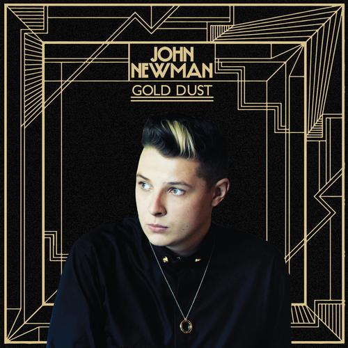JOHN NEWMAN | GOLD DUST