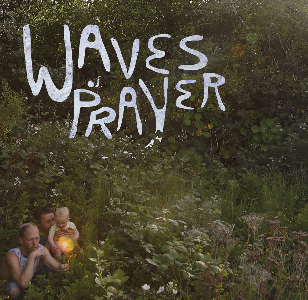 """""""Waves of Prayer"""""""