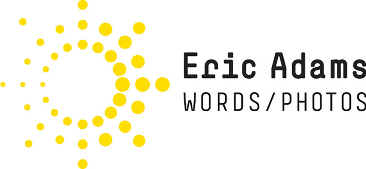 Eric Adams—Words/Photos