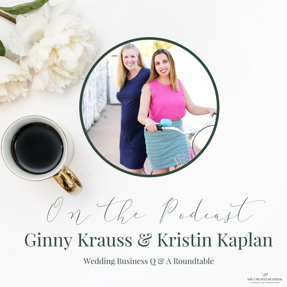 Kristin Kaplan and Ginny Krauss from The Wedding Business Academy do a Roundtable Q & A where they answer all of our burning questions about growing, marketing and branding our wedding business.