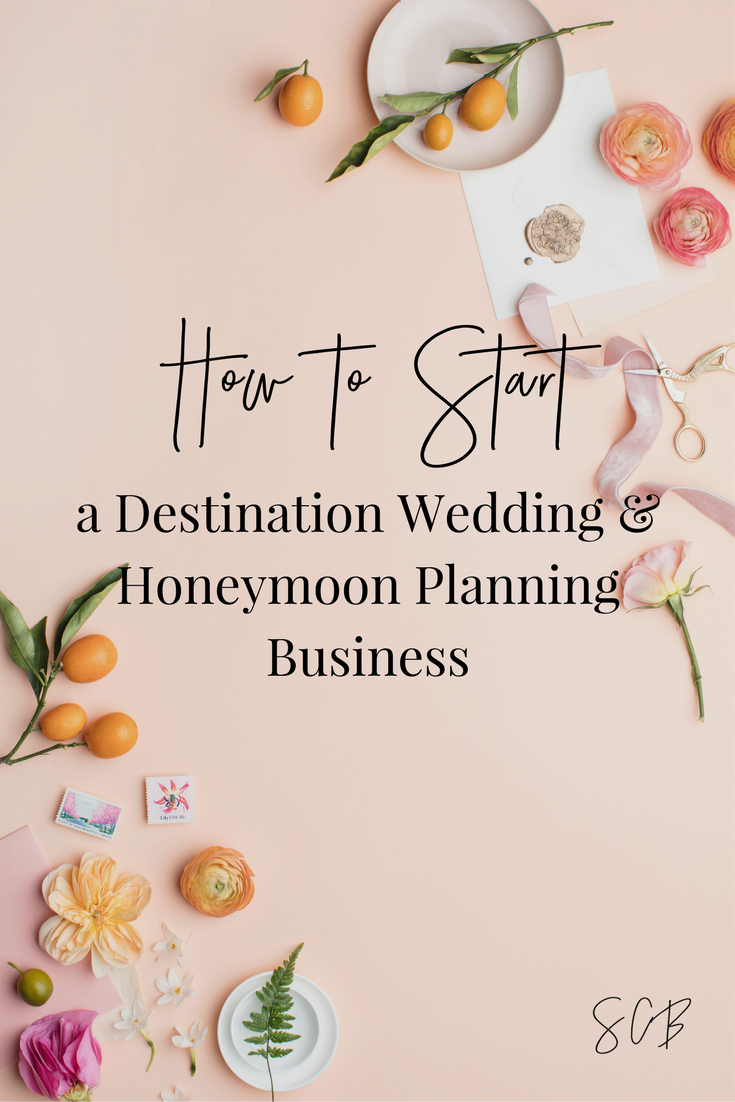 How to Become a Destination Wedding and Honeymoon Planner