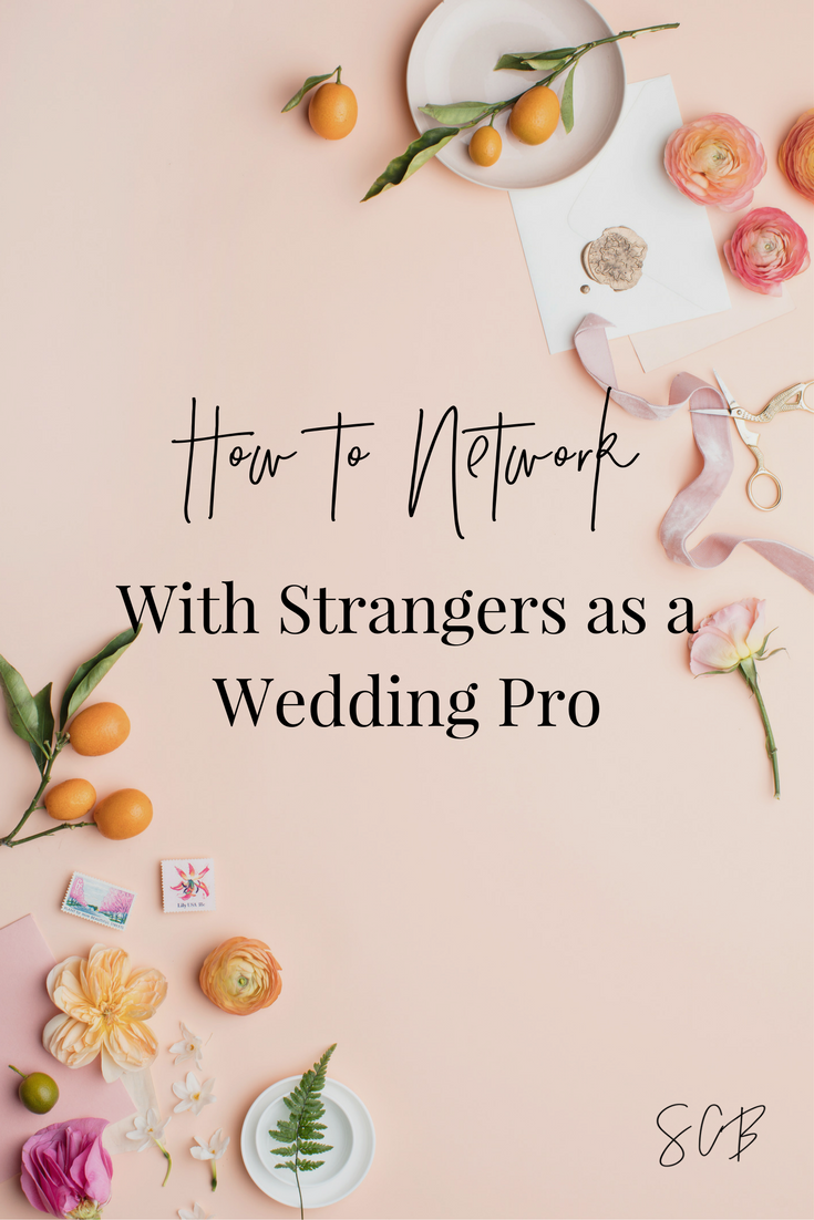 How to Network with Strangers as a Wedding Pro (1).png
