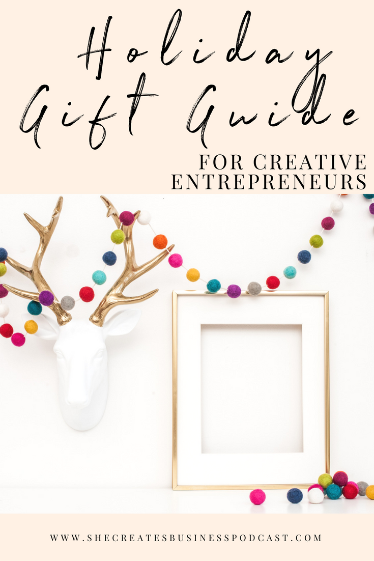 Holiday Gift Guide for Creative Entrepreneurs.png