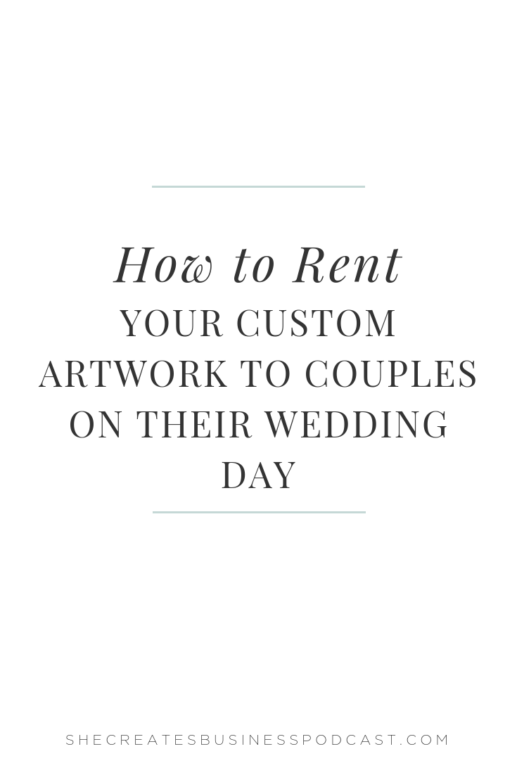 How to rent your artwork for weddings