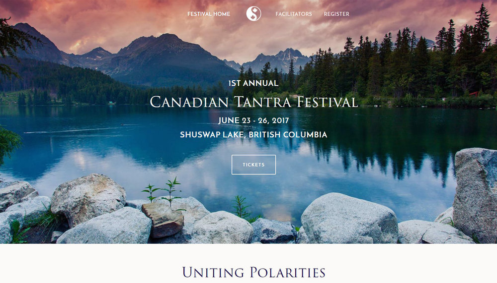 Canadian Tantra Festival - A fresh site for a new festival, with stunning imagery and clear call-to-actions to drive ticket sales.