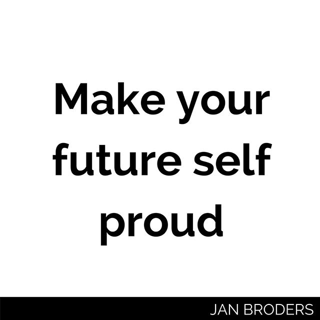 Make your future self proud! : AND: : Set your future self up for success! : You choose today what you'll be tomorrow. : The food you eat today is what your body is made up of tomorrow. : The information you consume today is what your mind is made up of tomorrow. : The people you hang out with today determine your probability of happiness and success tomorrow. : Especially when trying to start a new habit - think of these lines. : You are about to choose a Snickers bar ... do you want your future self to be made up of a Snickers? With all its crap inside... Or might a banana, a smoothie, ... the better choice? : You find yourself surfing Facebook for hours. Do you want your future self's mind be occupied with pictures of kittens ... ? Or might a 5 minute meditation be the better choice? : You got this! Make your future self proud!
