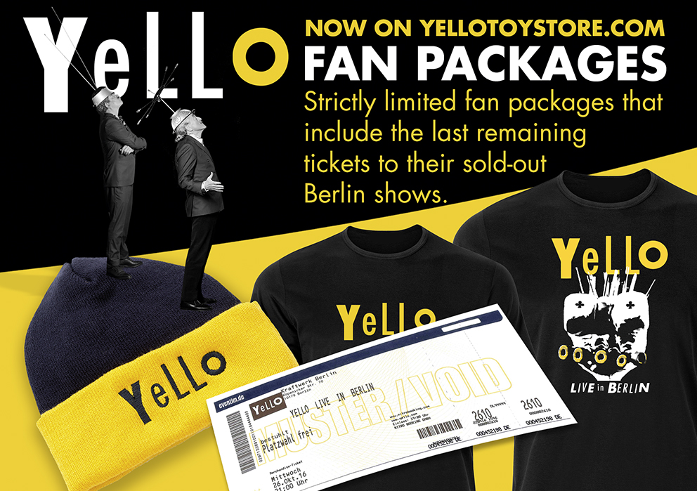 Yello's online Toy Store does not only offer a wide range of new official Yello merchandise such as t-shirts, baseball caps and beanies. More importantly, Yello also offer a strictly limited quantity of fan packages that include the last remaining tickets to their sold-out Berlin shows.