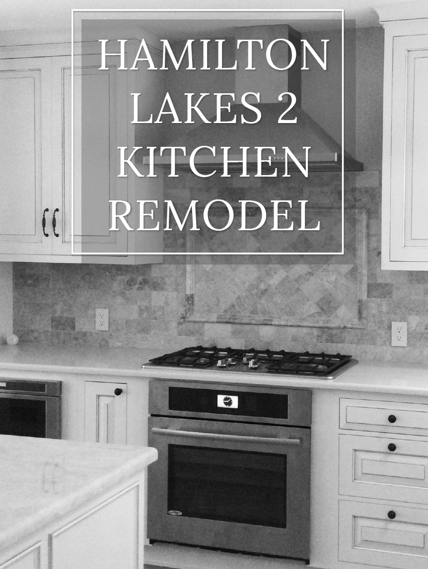 Hamilton Lakes 2 Remodel  |  Dream Kitchen Buildersy  |  Dream Kitchen Builders