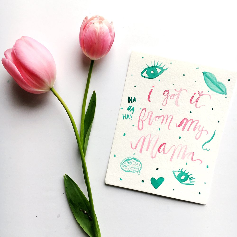 'i got it frommy mama' card -