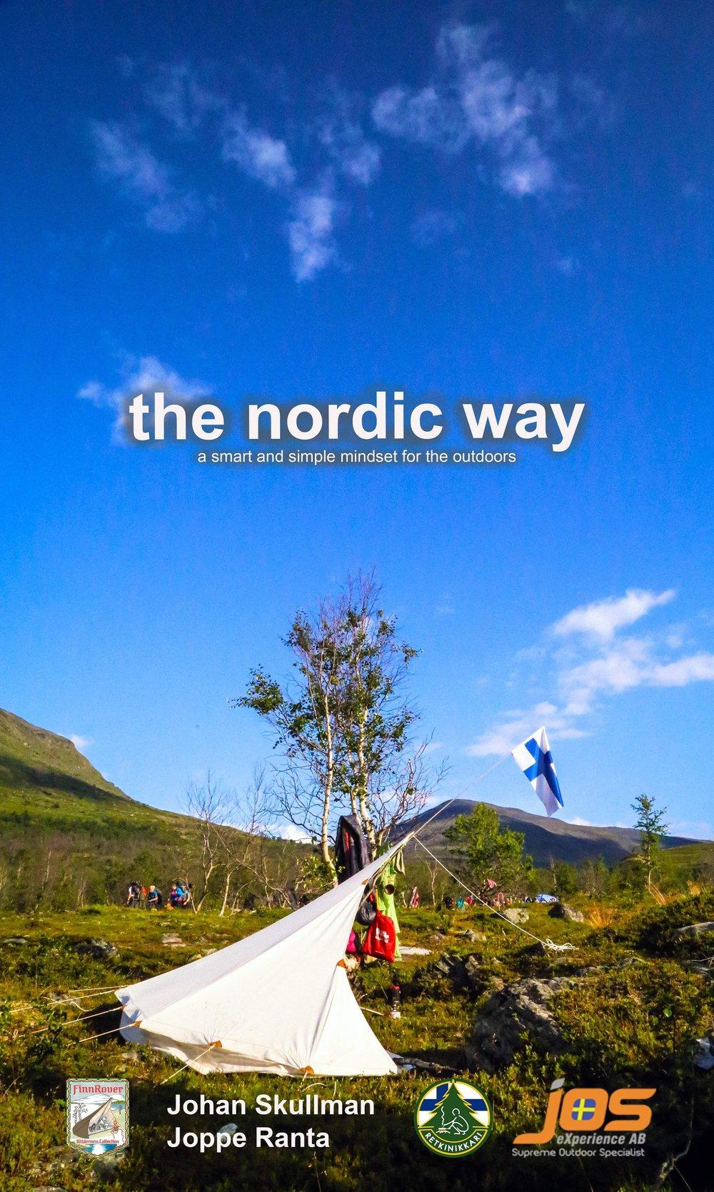 the Nordic Way on pohjoismaalainen tapa ajatella ja toimia luonnossa.